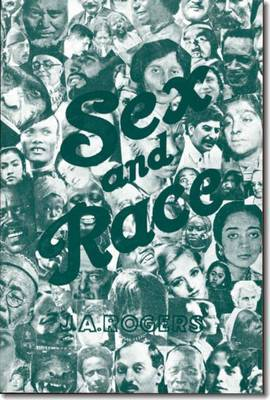 Sex and Race, Volume 2 by J.A. Rogers