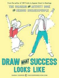 Draw What Success Looks Like by Sarah Cooper