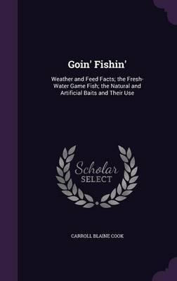 Goin' Fishin' by Carroll Blaine Cook