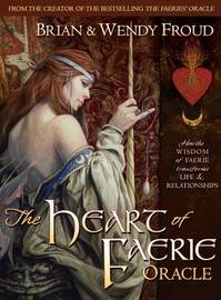 The Heart of Faerie Oracle by Wendy Froud image