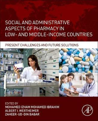 Social and Administrative Aspects of Pharmacy in Low- and Middle-Income Countries image