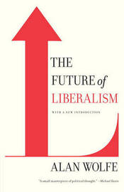 The Future Of Liberalism by Alan Wolfe image