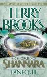 Tanequil (High Druid of Shannara Series #2) by Terry Brooks