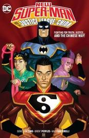 New Super-Man and the Justice League China by Gene Luen Yang