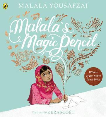 Malala's Magic Pencil by Malala Yousafzai