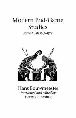 Modern End-Game Studies for the Chess Player by Hans Bouwmeester image