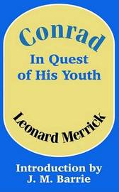Conrad in Quest of His Youth by Leonard Merrick image