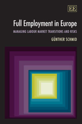 Full Employment in Europe by Gunther Schmid