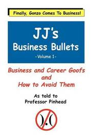Jj's Business Bullets: v. 1 by Frederick Talbott image