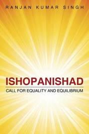 Ishopanishad by Ranjan Kumar Singh
