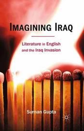 Imagining Iraq by Suman Gupta