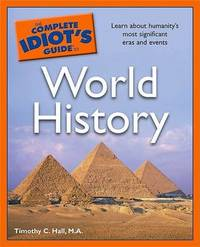 The Complete Idiot's Guide to World History by Timothy C Hall (Texas A&M University) image