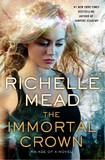The Immortal Crown (Age of X #2) by Richelle Mead