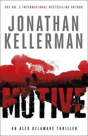 Motive (Alex Delaware series, Book 30) by Jonathan Kellerman