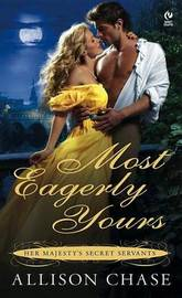 Most Eagerly Yours by Allison Chase image