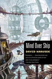 Mind Over Ship by David Marusek image