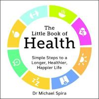 The Little Book of Health by Michael Spira image
