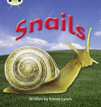 Bug Club Phonics Bug Non-fiction Set 12 Snails by Emma Lynch