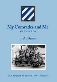My Comrades and Me by Al Brown