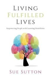 Living Fulfilled Lives by Sue Sutton image