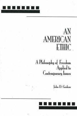 American Ethic, An by John D. Gerken