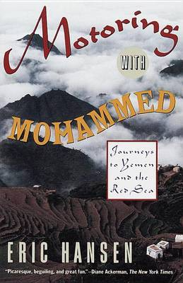 Motoring with Mohammed by Eric Hansen