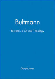 Bultmann by Gareth Jones