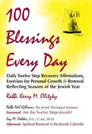 100 Blessings Every Day by Kerry M. Olitzky