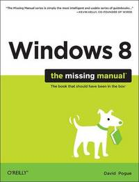Windows 8: The Missing Manual by David Pogue