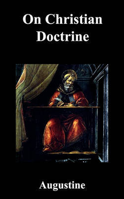 On Christian Doctrine by Edmund Augustine image