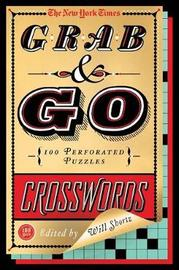 """The New York Times Grab & Go Crosswords by """"New York Times"""""""