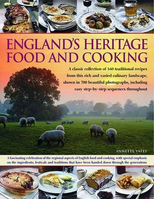England's Heritage Food and Cooking by Annette Yates image