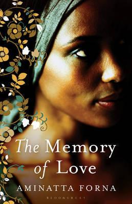 The Memory of Love by Aminatta Forna image