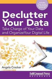Declutter Your Data by Angela Crocker