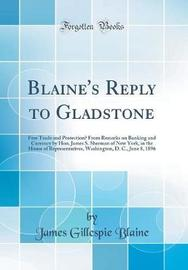 Blaine's Reply to Gladstone by James Gillespie Blaine image