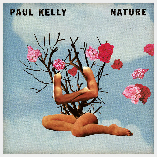 Nature by Paul Kelly