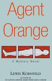 Agent Orange by Lewis Kornfeld image