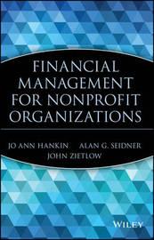 Financial Management for Nonprofit Organizations by Joann Hankin