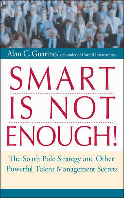 Smart is Not Enough! by Alan C Guarino image