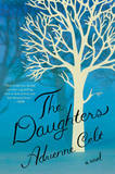 The Daughters: A Novel by Adrienne Celt