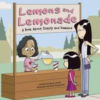Lemons and Lemonade by Nancy Loewen