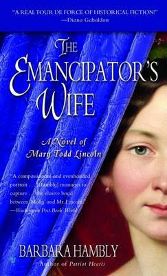 The Emancipator's Wife by Barbara Hambly image