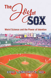 The Joy of Sox by Eric Leskowitz MD