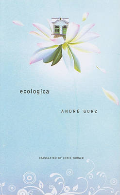 Ecologica by Andre Gorz
