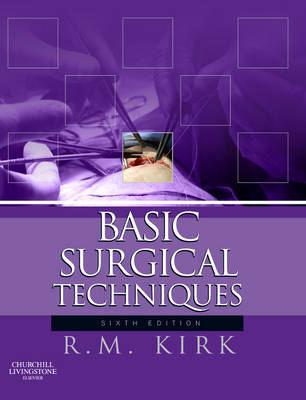 Basic Surgical Techniques by R.M. Kirk image