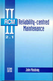 Reliability-Centered Maintenance by John Moubray