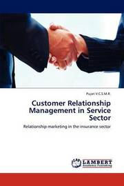 Customer Relationship Management in Service Sector by Pujari V C S M R