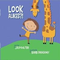 Look Alikes by J R Poulter