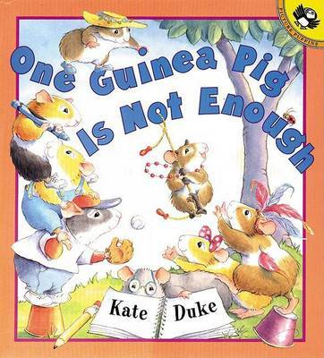 One Guinea Pig is Not Enough by Kate Duke image
