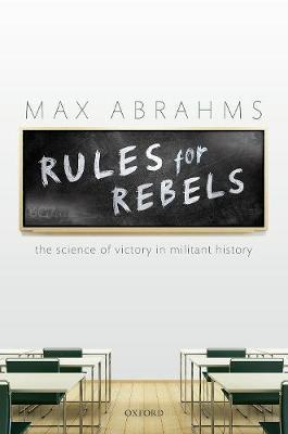 Rules for Rebels by Max Abrahms